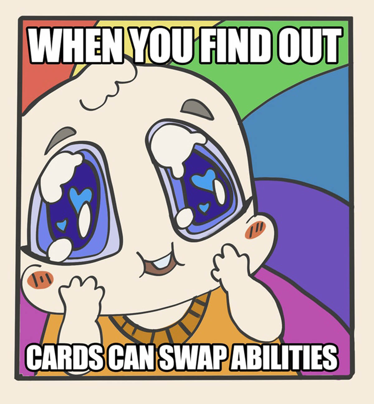 When You Find Out Cards Can Swap Abilities